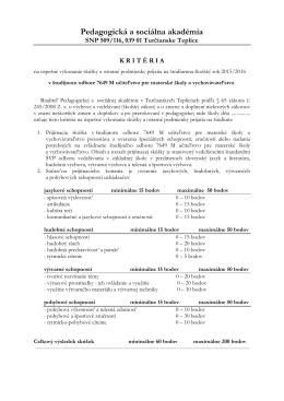 Kritéria na úspešné vykonanie skúšky a ostatné podmienky prijatia