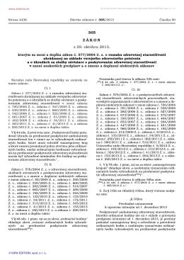 365/2013 Zákon, ktorým sa mení a dopĺňa zákon č. 577/2004 Z. z. o