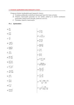 1. Krátenie (zjednodušovanie) lomených výrazov Postup pri krátení