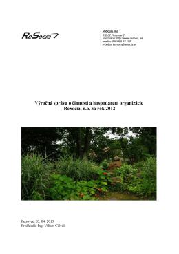 Výročná správa o činnosti a hospodárení organizácie ReSocia, n.o.