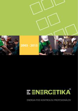 Profil spoločnosti 2013 SK - ENERGETIKA Ružomberok, s.r.o.