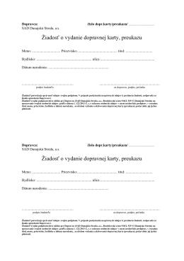 Žiadosť o vydanie dopravnej karty, preukazu Žiadosť o vydanie