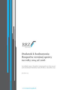 Dodatok k hodnoteniu Rozpočtu verejnej správy na roky 2014 až 2016