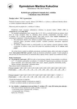 kritéria pre prijímacie konanie do 1. ročníka štvorročného štúdia v šk