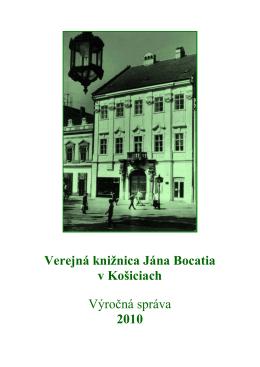 Výročná správa VKJB - rok 2010 - Verejná knižnica Jána Bocatia