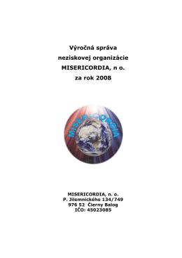 Výročná správa neziskovej organizácie MISERICORDIA, n o. za rok