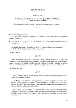 Ústavný ZÁKON zo 4. júna 2014, ktorým sa mení a dopĺňa Ústava