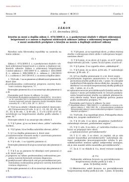 8/2013 Zákon, ktorým sa mení a dopĺňa zákon č. 473/2005 Z. z. o