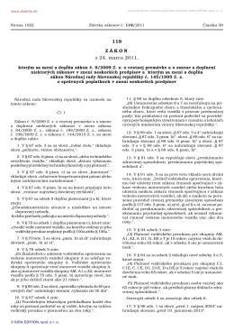 119/2011 Zákon, ktorým sa mení a dopĺňa zákon č. 8/2009 Z. z. o