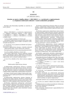 41/2011 Zákon, ktorým sa mení a dopĺňa zákon č. 395/2002 Z. z. o