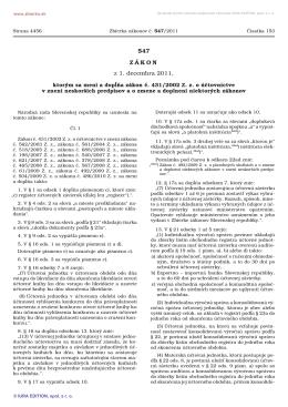 547/2011 Zákon, ktorým sa mení a dopĺňa zákon č. 431/2002 Z. z. o