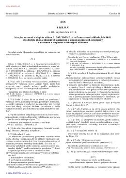 325/2012 Zákon, ktorým sa mení a dopĺňa zákon č. 597/2003 Z. z. o