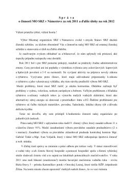 Správa o činnosti MO SRZ v Námestove za rok 2011 a ďalšie úlohy