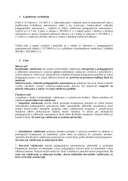 1. Legislatívne východiská Všetky ciele a pojmy uvedené v materiáli