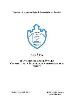 Správa o činnosti - Stredná zdravotnícka škola, J. Braneckého 4