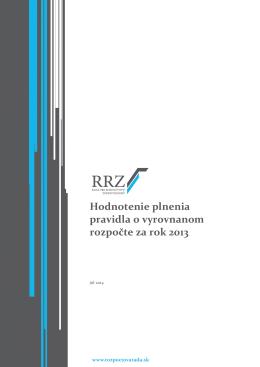 Hodnotenie plnenia pravidla o vyrovnanom rozpočte za rok 2013