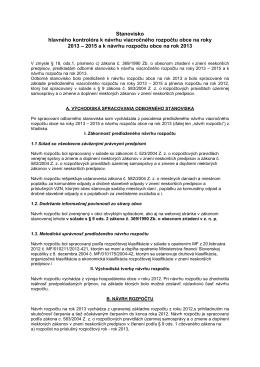 Stanovisko hlavného kontrolóra k návrhu rozpočtu na roky 2013