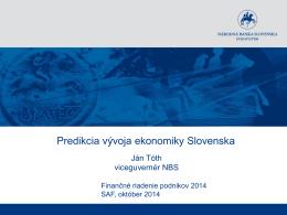 Ján Tóth,viceguvernér NBS – Predikcia vývoja ekonomiky Slovenska