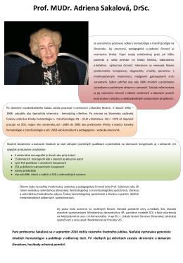Prof. MUDr. Adriena Sakalová, DrSc.