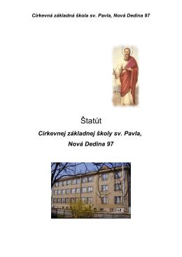 Štatút školy - Cirkevná základná škola svätého Pavla NOVÁ DEDINA