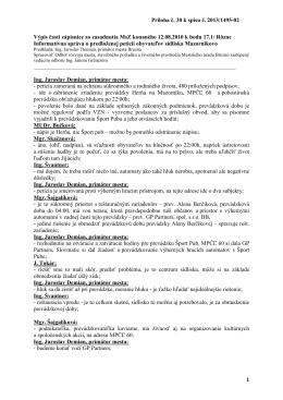 Príloha č. 30 k spisu č. 2013/1495-02 1 Výpis časti zápisnice zo
