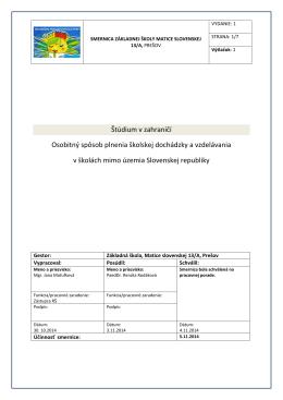 Štúdium v zahraničí Osobitný spôsob plnenia školskej dochádzky a