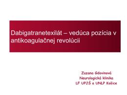 Dabigatranetexilát – vedúca pozícia v antikoagulačnej revolúcii