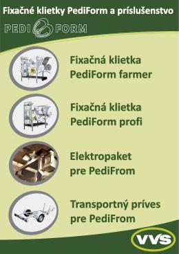 Fixačná klietka PediForm farmer Fixačná klietka PediForm profi