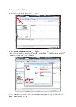 1. Stiahni a nainštaluj FileZilla klienta. 2. Spusti - HelpWeb