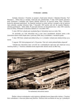 O železnici - začiatky Začiatky železnice v Trenčíne sú - Trenčín-inak