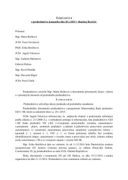 Zápisnica z predsedníctva konaného dňa 20.1.2015 v Banskej Bystrici