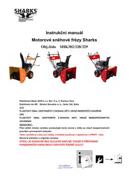 Instrukční manuál Motorové sněhové frézy Sharks Obj.číslo SHK302