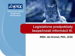 Legislatívne predpoklady bezpečnosti informácií III.