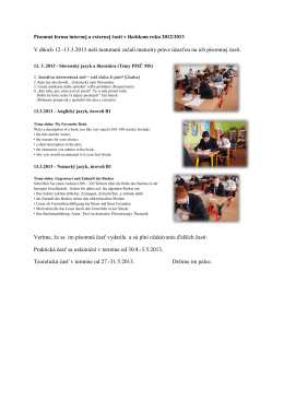 V dňoch 12.-13.3.2013 naši maturanti začali maturity práve účasťou