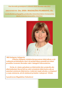 ZDRAVOTNÍCTVO - Doc. RNDr. MAGDALÉNA FULMEKOVÁ, CSc.