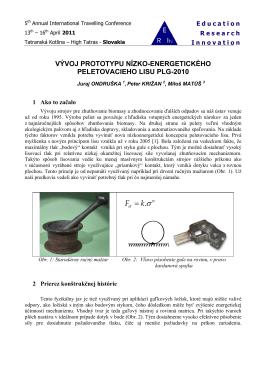 Vývoj prototypu nízko-energetického peletovacieho lisu PLG-2010