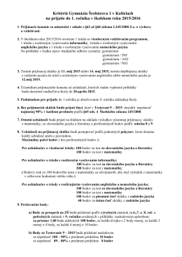 Kritériá Gymnázia Šrobárova 1 v Košiciach na prijatie do 1. ročníka v