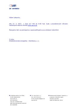 Vážení zákazníci, dňa 14. 3. 2015 v čase od 7:00 do 9:00 hod. bude
