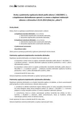 Druhy a podmienky vyplácania dávok podľa zákona č. 650/2004 Z. z