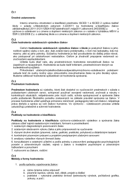 Čl.1 Úvodné ustanovenia Internú smernicu ohodnotení a klasifikácii