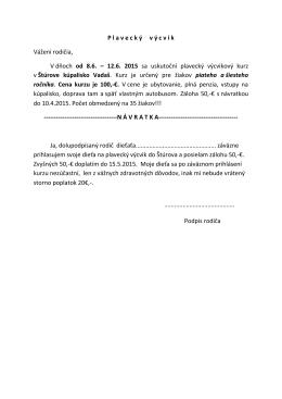 P laveck ý v ý cvik Vážení rodičia, V dňoch od 8.6. – 12.6. 2015 sa