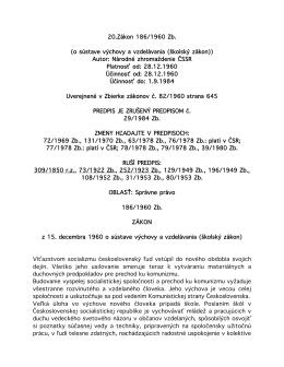 20.Zákon 186/1960 Zb. (o sústave výchovy a vzdelávania (školský