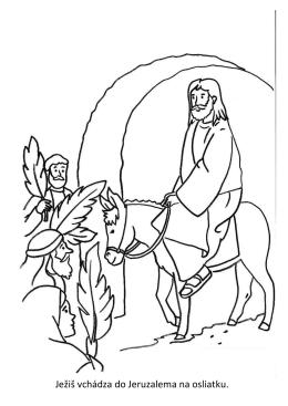 Ježiš vchádza do Jeruzalema na osliatku.