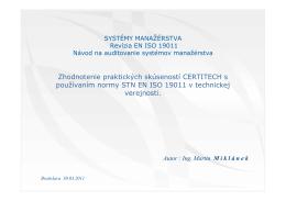 Zhodnotenie praktických skúseností CERTITECH s používaním STN