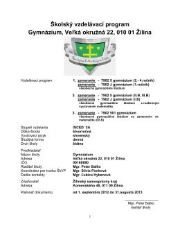 Školský vzdelávací program - Gymnázium, Veľká okružná 22, ŽILINA
