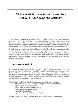 Jednoduché príklady použitia systému webMathematica pre učiteľov