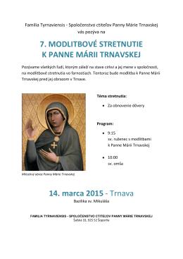 Familia Tyrnaviensis - Spoločenstvo ctiteľov Panny Márie Trnavskej