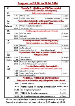 Program od 22.06. do 29.06. 2014 Nedeľa 2. týždňa po Päťdesiatnici