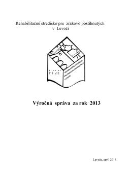 Výročná správa - Rehabilitačné stredisko pre zrakovo postihnutých