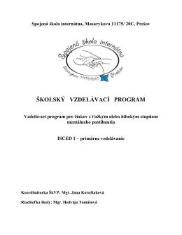 Charakteristika ŠVP – variant C - Spojená škola internátna, Prešov